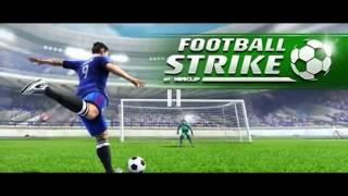 Football Strike - Gameplay Trailer  (2018)