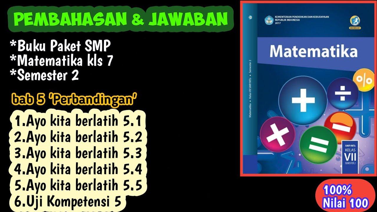 Pembahasan Jawaban Buku Paket Matematika Kelas 7 Smp Semester 2 2020 Semua Jawaban Bab 1 Youtube