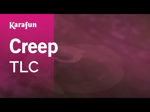 Karaoke Creep - TLC *