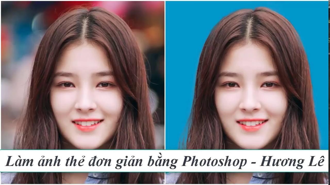 Cách làm ảnh thẻ đơn giản bằng Photoshop