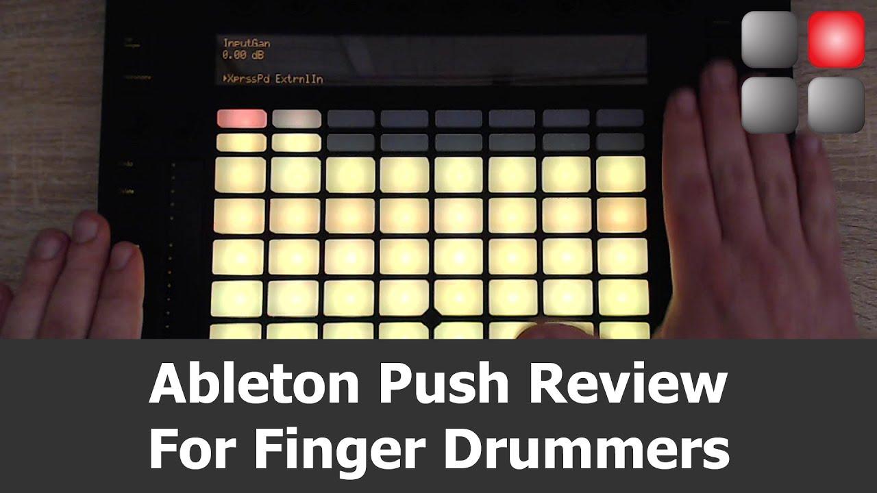 Ableton Push for Finger Drumming