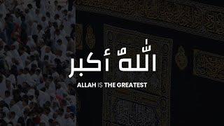Allahu Akbar, Allahu Akbar La ilaha ill Allah   Takbeer   Hajj 2021   تكبيرات   Eid Ul Adha 2021