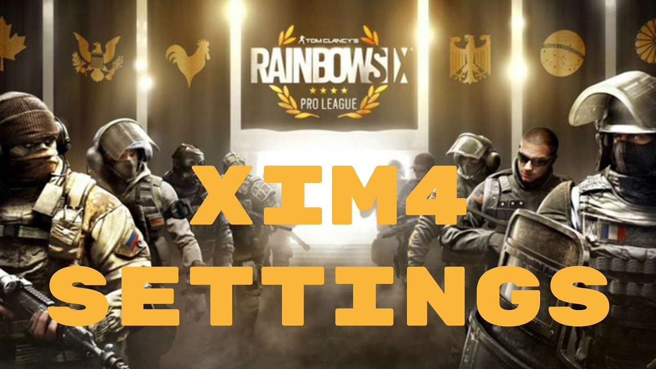Pro XIM4 Settings for Rainbow Six Siege! (IN-GAME SENSITIVITY IN DESC) 10k  DPI by Miniz
