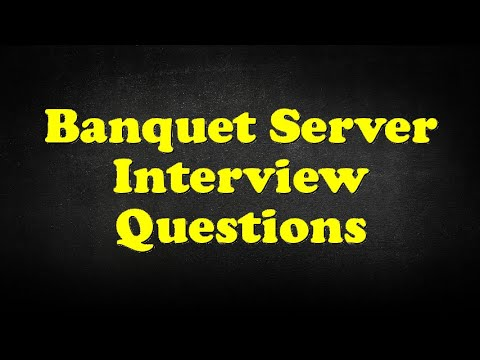 Banquet Server Interview Questions - YouTube