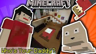 Minecraft: Who's Your Daddy w/ Grian !