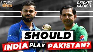 Should INDIA play PAKISTAN in a bilateral series?   Chopra Ji Ki Chaupal   The Big Debate