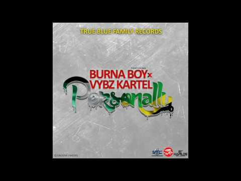 Vybz Kartel Ft Burna Boy  _ Personally