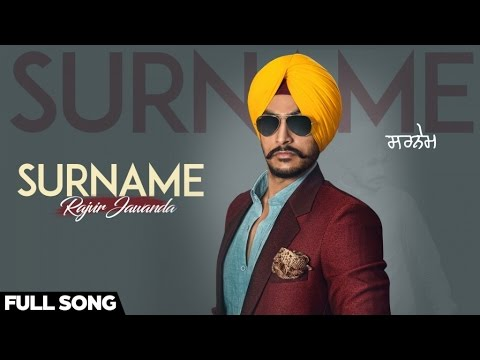 Surname| ( Full HD)  | Rajvir Jawanda | New Punjabi Songs 2016 | Latest Punjabi Songs 2016