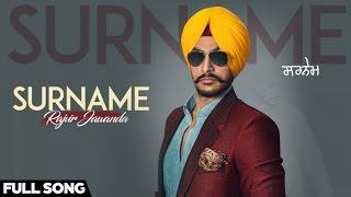 Surname| ( Full HD)  | Rajvir Jawanda | New Punjabi Songs 2016 | Latest Punjabi Songs 2016