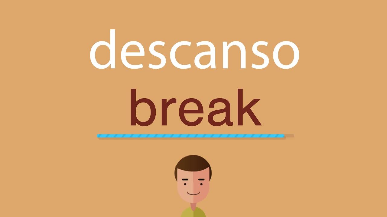 Cómo Se Dice Descanso En Inglés Youtube