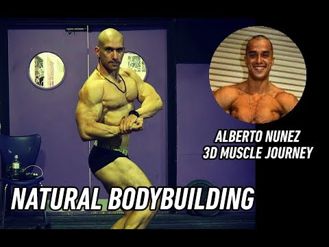 NATURAL BODYBUILDING  | ROAD TO NGA UNIVERSE (with Alberto Nunez 3D Muscle Journey)