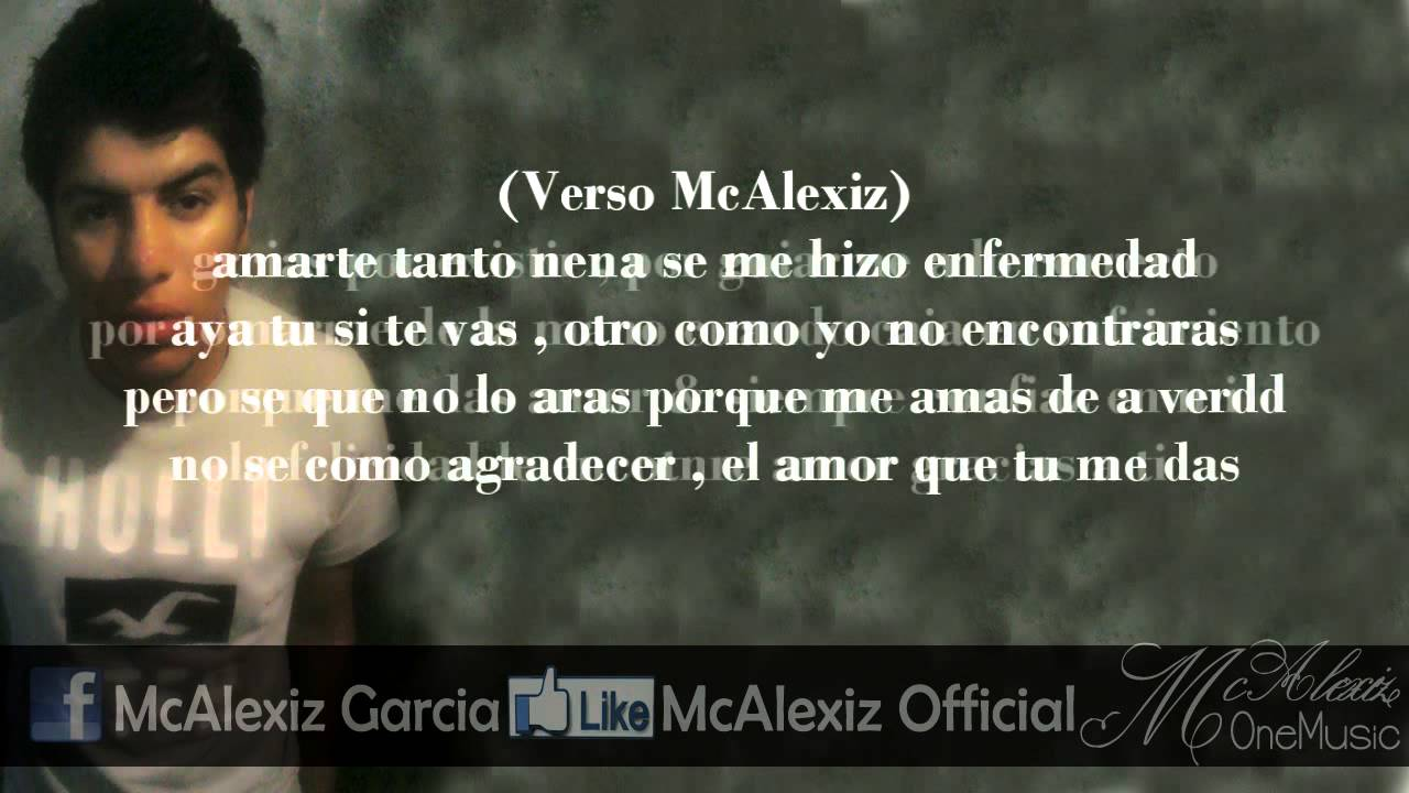 Gracias A Ti Rap Romantico Mcalexiz Garcia Ft Vampy Youtube