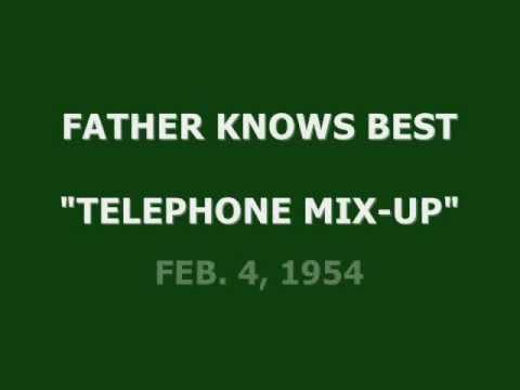 "FATHER KNOWS BEST -- ""TELEPHONE MIX-UP"" (2-4-54)"