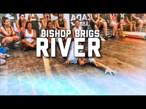 River - Bishop Brigs Thi   Coreo Galen Hooks