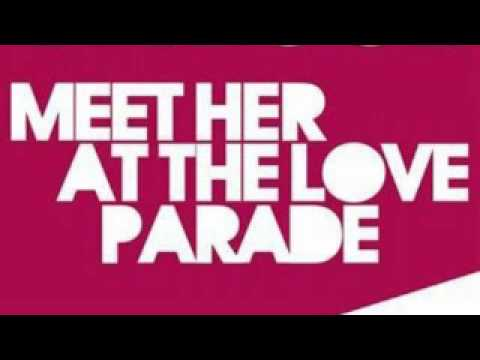 meet her at the love parade mashup songs