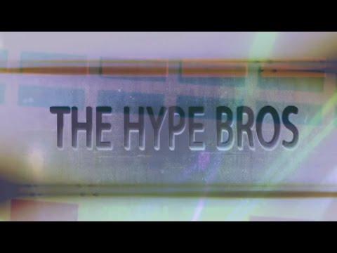 Hype Bros Entrance Video