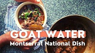 Goat Water   Montṡerrat National Dish   Authentic Caribbean Cooking  St. Patricks Day