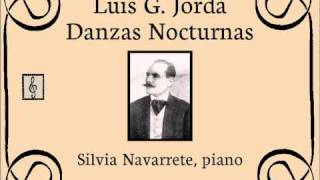 Luis G. Jordà - Danzas Nocturnas (Silvia Navarrete, piano)