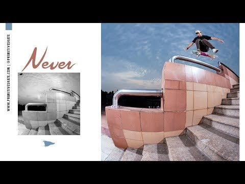 """Primitive Skate """"Never"""" video"""