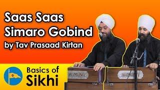 Saas Saas Simaro Gobind - Tav Prasaad Kirtan (04/12/16)