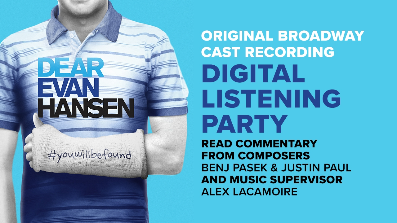 Original Broadway Cast Recording Special Commentary Dear Evan Hansen Youtube