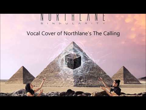 Northlane The Calling - Vocal Cover