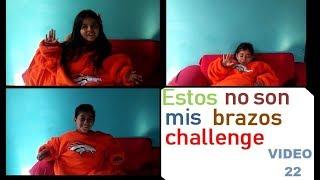 Estos No Son Mis Brazos/Not My Arms Challenge-Damian y Ximena vlogs