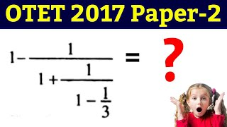 OTET Previous Year 2017 Math Paper - 2 !! OTET Paper 2 Questions !! OTET Questions 2018