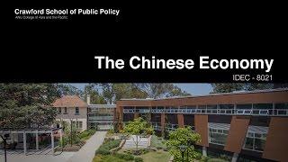 The Chinese Economy - IDEC8021