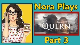 🍩 Nora Plays Quern - Undying Thoughts - Part 3