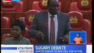 MPs' heated debate on contraband sugar