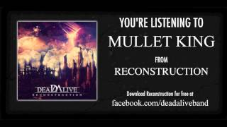 Mullet King-DeadAlive (NEW 2013)