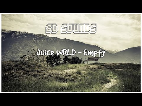 Juice WRLD - Empty (8D AUDIO)