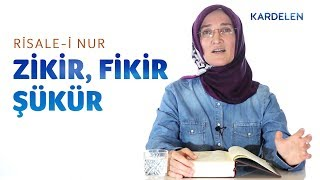 Risale-i Nur Dersleri: 1. Söz / 4 - Allah namına hareket etmek - Zikir, fikir, şükür | Emine Eroğlu