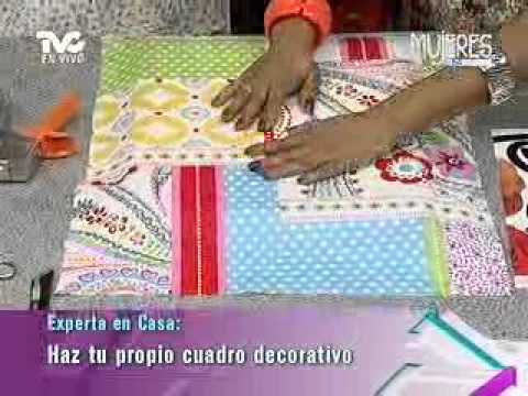 Haz Tu Propio Cuadro Decorativo Metvc Youtube