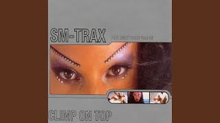 Climb On Top (SM in Motion Mix)