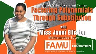FAMU College of Education | Factoring Polynomials | FAMU Rattlers | HBCU