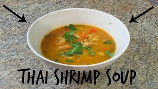 Easy Thai Shrimp Soup - Recipe!