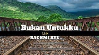 Rachmi Ayu  Bukan Untukku Cover Acoustic(Lirik)