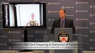 Video ATM Card Tampering & Distribution of Fraudulent Data | Toronto Police Financial Crimes Unit download MP3, 3GP, MP4, WEBM, AVI, FLV Agustus 2018