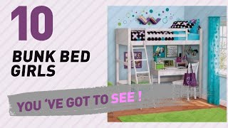 Bunk Bed Girls, Top 10 Collection // New & Popular 2017
