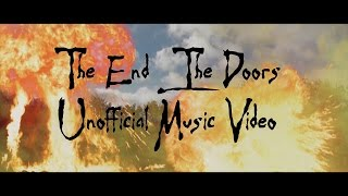 The End - The Doors - Apocalypse Now Intro (Parody/Unofficial Music Video)