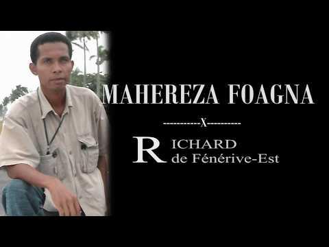 Richard de fénérive-est - MAHEREZA FOAGNA (Lyrics)