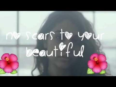 Scars To Your Beautiful-Alessia Cara Lyrics