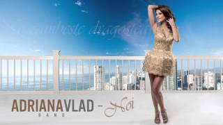 Adriana Vlad - Noi image