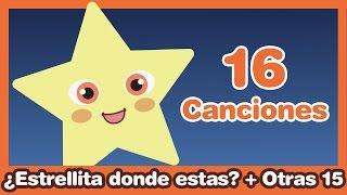 Estrellita donde estás? + otras 15 Canciones Infantiles ♫ HD
