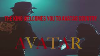 The King Welcomes You To Avatar Country- Avatar