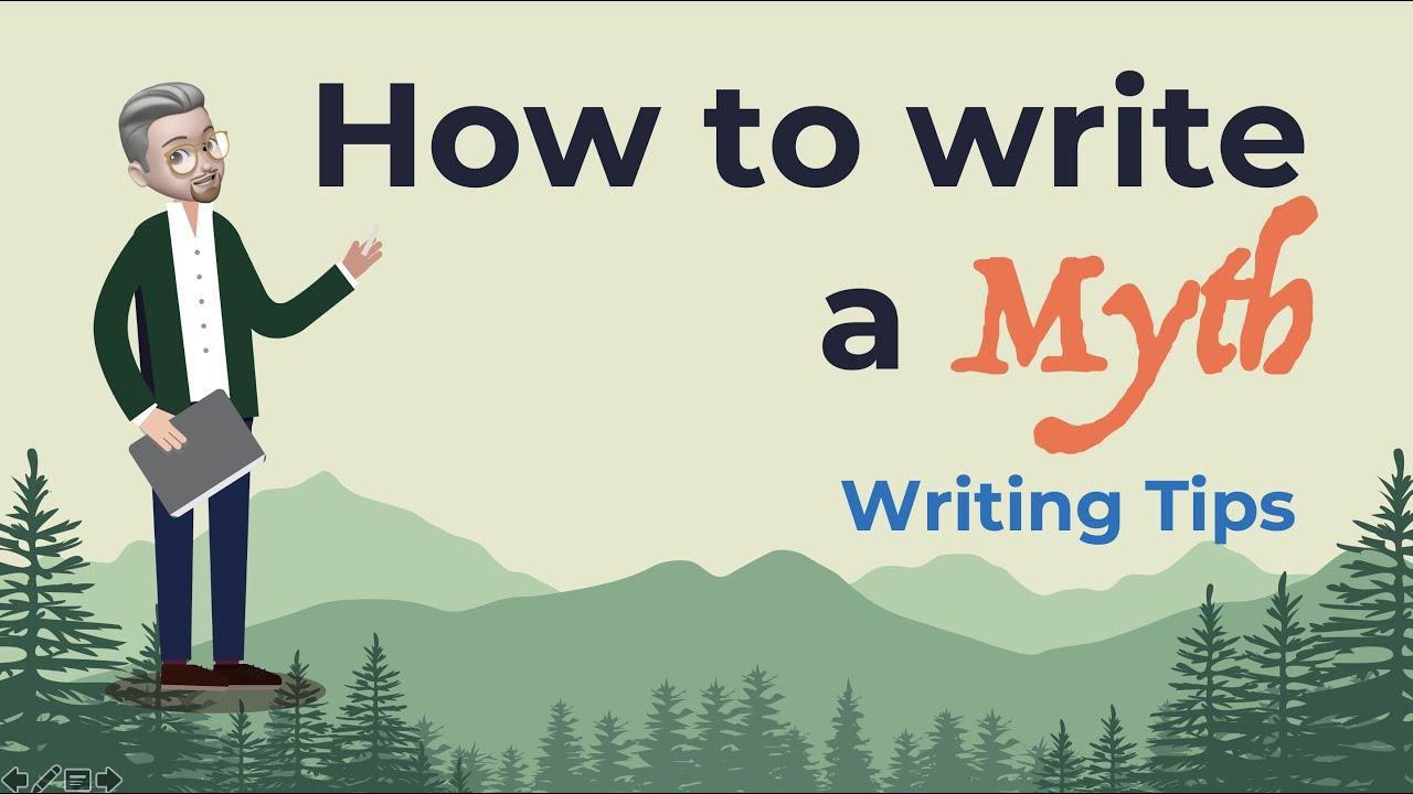 ESL - How to write a Myth (Brainstorm, writing, etc)