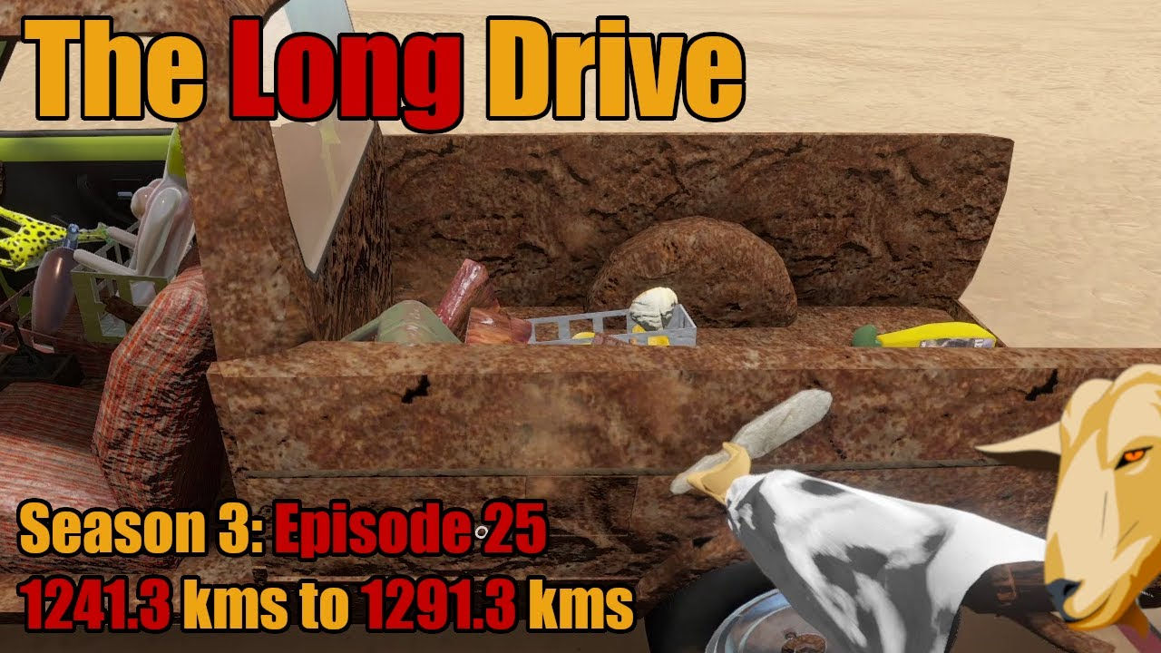 Download The Long Drive   Season 3 Episode 25   Eat This Survival Update   1241.3 kms to 1291.3 kms