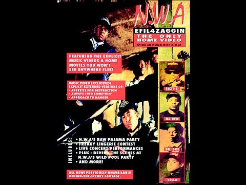 N.W.A. - EFIL4ZAGGIN: The Only Home Video